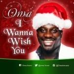 """Oma – """"I Wanna Wish You"""""""