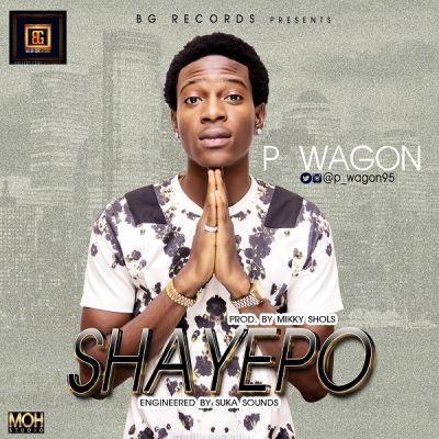 P Wagon - Shayepo [ART]