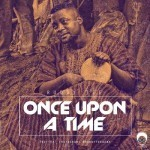 "Ruddy Tee – ""Once Upon A Time"""