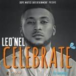 """Leo'Nel Orji – """"Celebrate"""""""