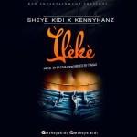 """Sheye Kidi – """"Ileke"""""""