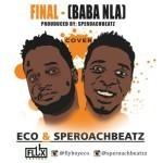 """SperoachBeatz & E.C.O – """"Final"""" (Wizkid Cover)"""