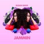 "Susan Banx – ""Jammin"""