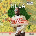 "VIDEO: Tilla – ""Hey Mama"""