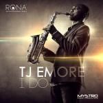 "TJ Emore – ""I Do"" (Prod. by Mystro)"
