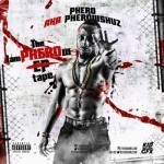 "MIXTAPE: Pherowshuz – ""The I Am Pherow Tape"""