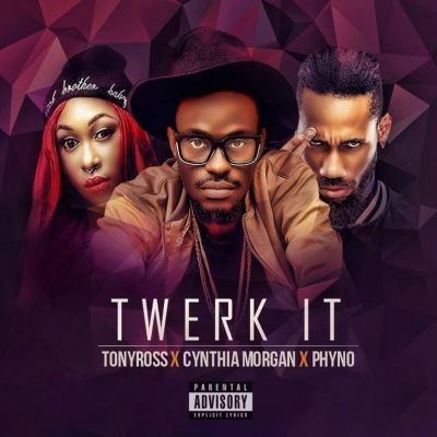Tony-Ross-Twerk-It-Ft-Phyno-Cynthia-Morgan-Art