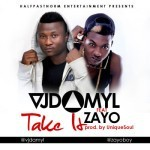 "VJ Damyl – ""Take It"""