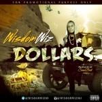 """WizdomWiz – """"Dollars"""""""