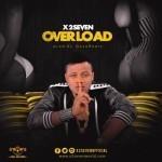 "X2Seven – ""Overload"""