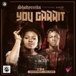 "Shodyreeks – ""You Garrit"" f. Koker (Prod. by Echo)"