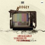 "MIXTAPE: Boogey – ""Irregularly Scheduled Programme"""