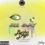 "VIDEO: Bucho Dego – ""See Dat"""