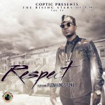 "Coptic – ""Respect"" ft. Flowking Stone"