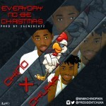 "Chino x Chuka – ""Everyday No Be Christmas"""