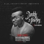 "VIDEO: Jumabee – ""Daddy Showkey"""
