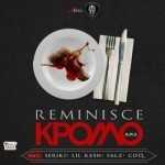 "Official Version: Reminisce – ""Kpomo"" (Remix) ft. Lil Kesh, CDQ, Falz & Seriki"