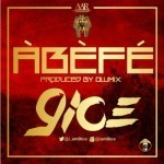 "9ice – ""Abefe"" (Prod. By Olumix)"