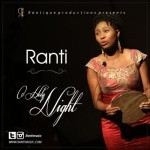 "Ranti – ""O Holy Night"" (Prod. By George Nathaniel)"