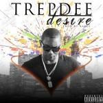 "Trepdee – ""Desire"""