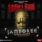 "Eddinz Bani – ""Jamboree"" (Prod. By Kaypiano)"