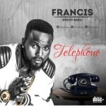 "Francis – ""Telephone"""