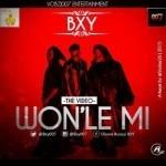 """VIDEO: BXY – """"Wonle Mi"""""""