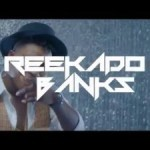 "VIDEO: Reekado Banks – ""Sugar Baby"" f. Don Jazzy"