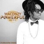 "Waconzy – ""Powerful"" (Prod. By Emmani)"