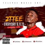 2Ttee – Everyday 9.11.13 (Sarz Cover)