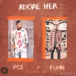 "Poe – ""Adore Her"" ft. Funbi (prod. By Ikon)"