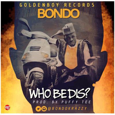 BONDO - WHO BE THIS ARTCOVER