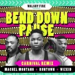 "Runtown – ""Bend Down Pause"" (Carnival Remix) ft. Wizkid & Machel Montano"