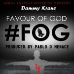 """Dammy Krane – """"Favour Of God"""""""