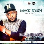 "Elnino – ""Magic Touch"""