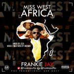"Frankie Jay – ""Miss West Africa"""