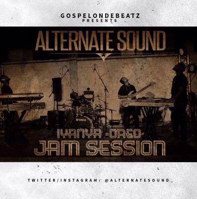 GospelOnDeBeatz x Alternate Sounds X Iyanya - Mr. Oreo (ART)