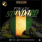 """PJ Blaze – """"Standard"""" ft. Bounty Bwoy (Prod. by 2gen2beatz)"""