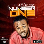 "VIDEO: G-Leo – ""Number One"" ft. Tizzy"