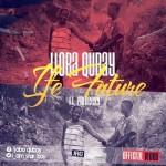 """VIDEO: Ijoba Qubay – """"Ife Future"""" ft. Princess"""