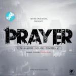 """Naomi Mac – """"Prayer"""" ft. Lolade & OluwaShalom"""