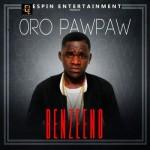 Benzeeno – Oro Paw Paw (prod. Meekno Beats)