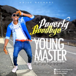 "Young Master – ""Poverty Goodbye"""