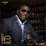 "Blakemon – ""Lie"" (Prod. By Hefty Drum)"