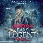 "MIXTAPE: Carterson – ""I Am Legend"""