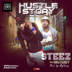 """Steez – """"Hustle Story"""" ft. Big Terry"""