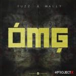 """Fuzz x Mally – """"OMG"""""""