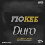 "Fiokee – ""Duro"" (Guitar Version)"