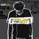 "Turph Kako – ""Feeling The Boy"""