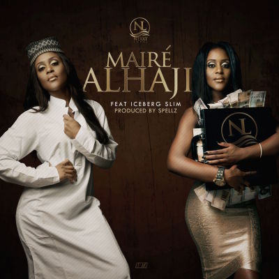 Maire - Alhaji ft. Iceberg Slim (ART)